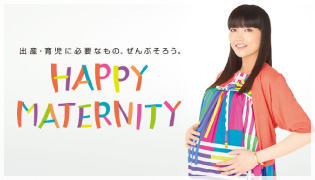 HAPPY MATERNITY篇